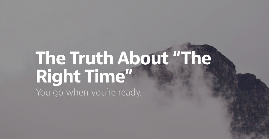 The Truth About The Right Time