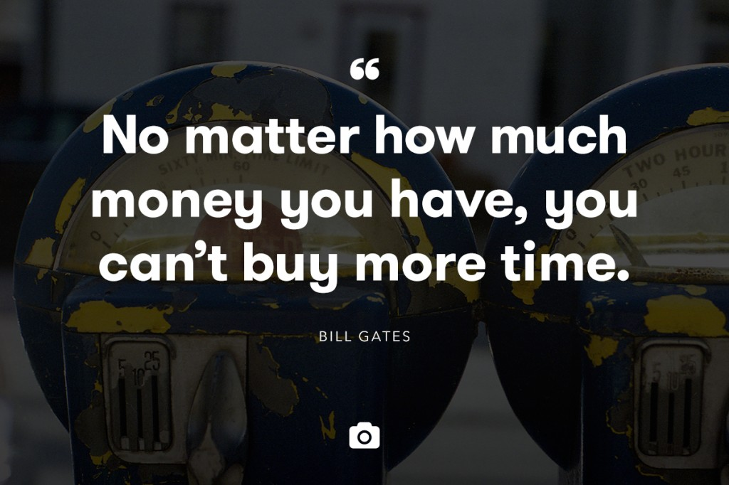 bill gates - time vs money quote